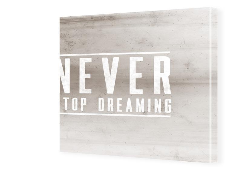 Never Stop Dreaming Bild auf Leinwand quadratis...