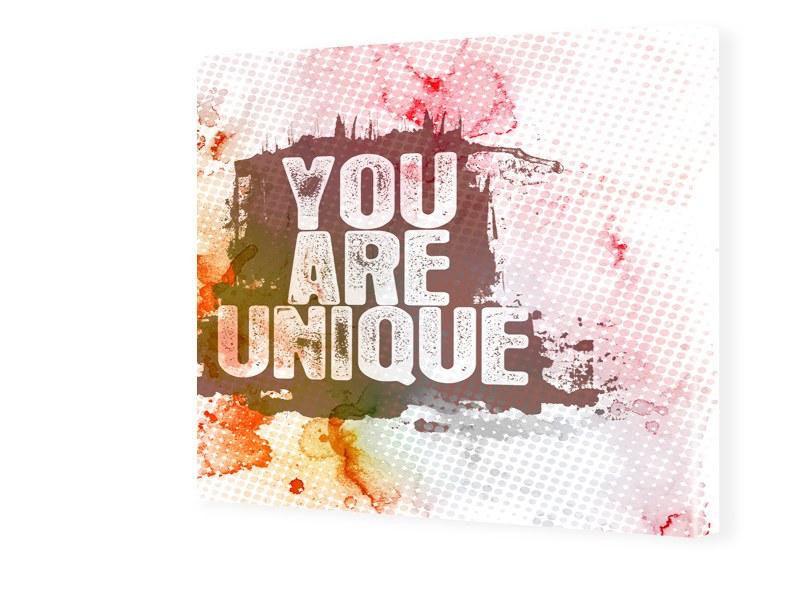 You Are Unique Fotos auf Leinwand quadratisch i...